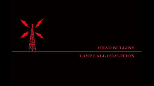Chad Sullins & Last Call Coalition Live at Golden Light Tonight