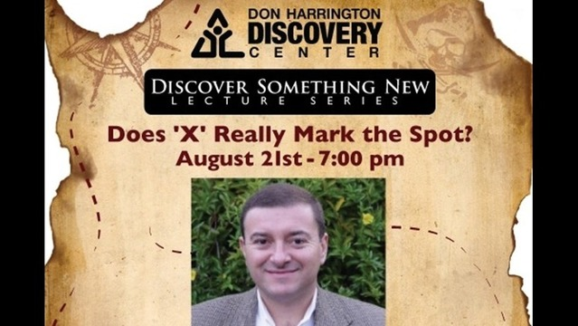 Discovery Center Holding Lecture 'X Rarely Marks the Spot'